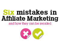 Six common mistakes in Affiliate Marketing and how they can be avoided